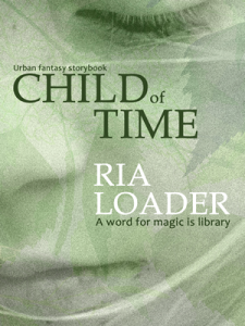 Child of Time - Ria Loader